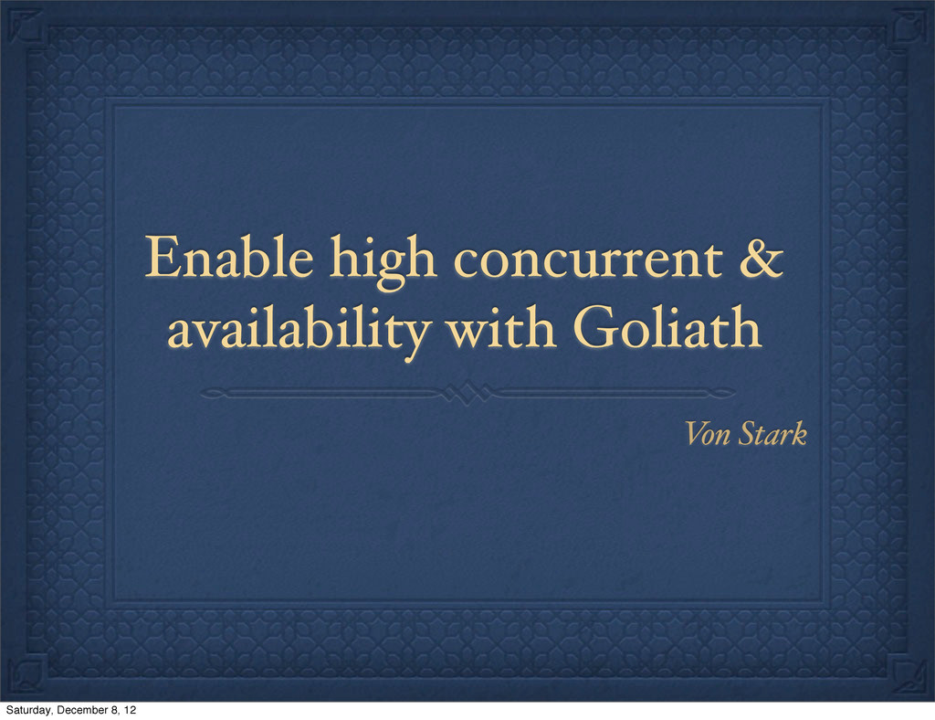 Enable high concurrent & availability with Goli...