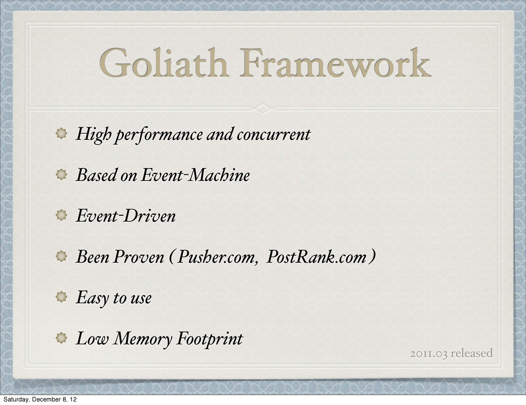 Goliath Framework High performance and concurre...
