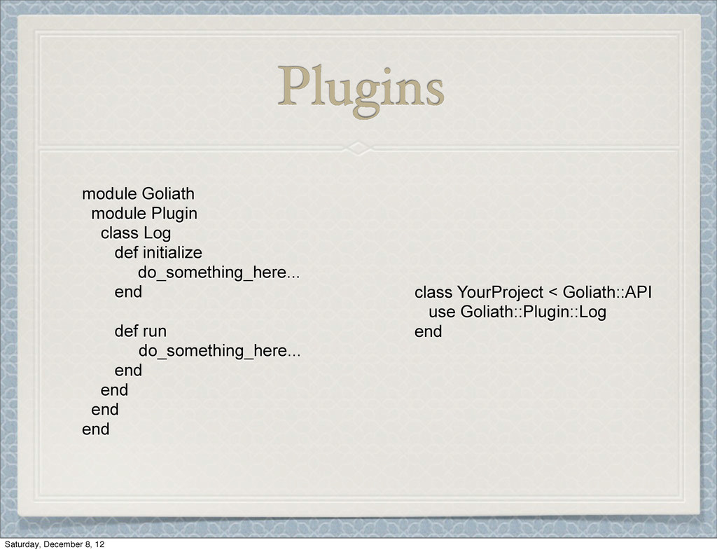 Plugins module Goliath module Plugin class Log ...