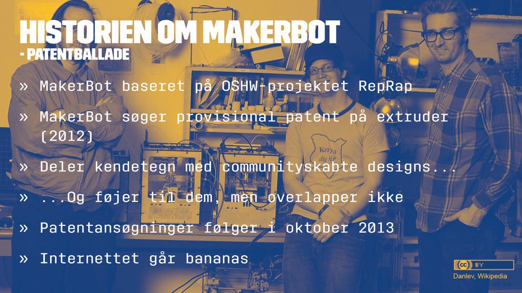 HISTORIEN OM MAKERBOT - PATENTBALLADE » MakerBo...