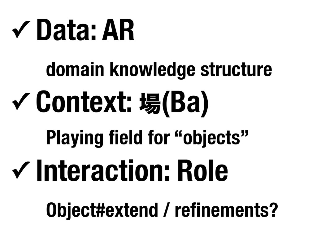 ✓ Data: AR domain knowledge structure ✓ Context...