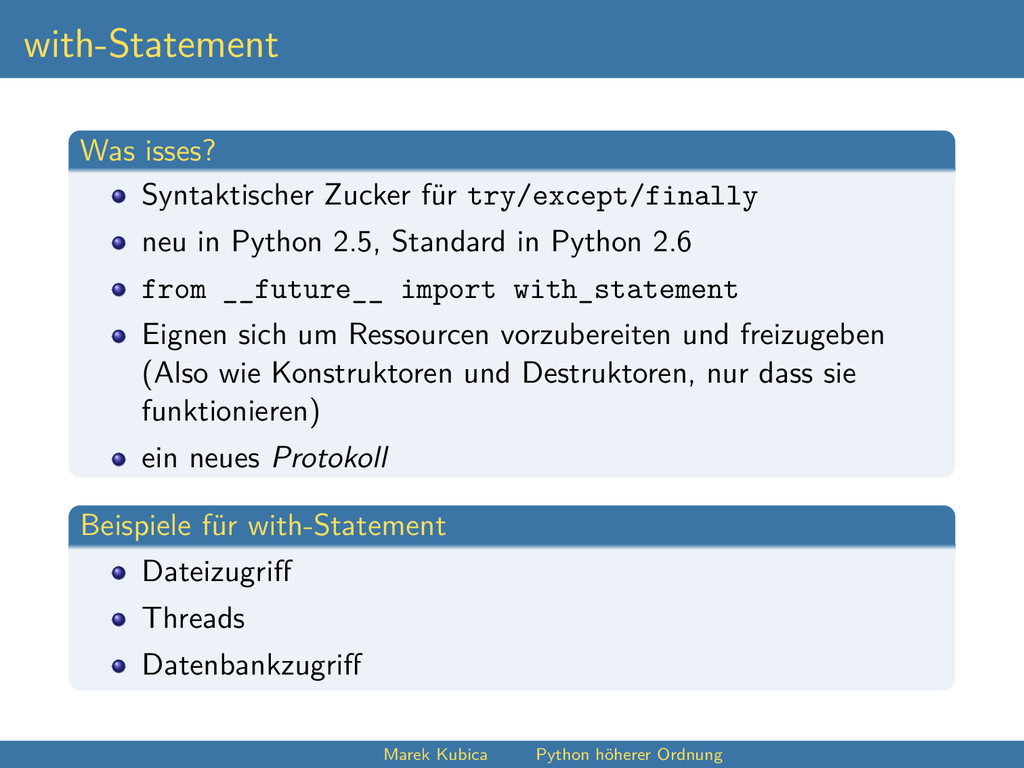 with-Statement Was isses? Syntaktischer Zucker ...