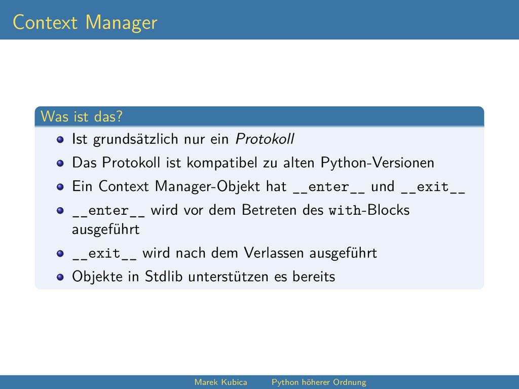 Context Manager Was ist das? Ist grundsätzlich ...