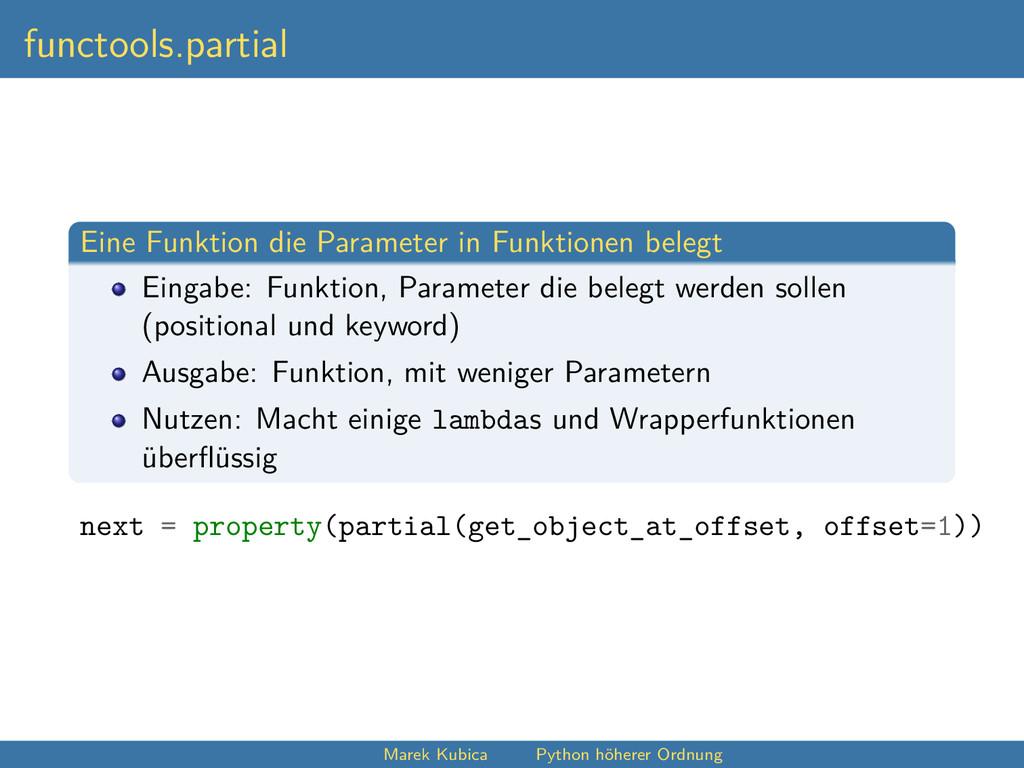 functools.partial Eine Funktion die Parameter i...