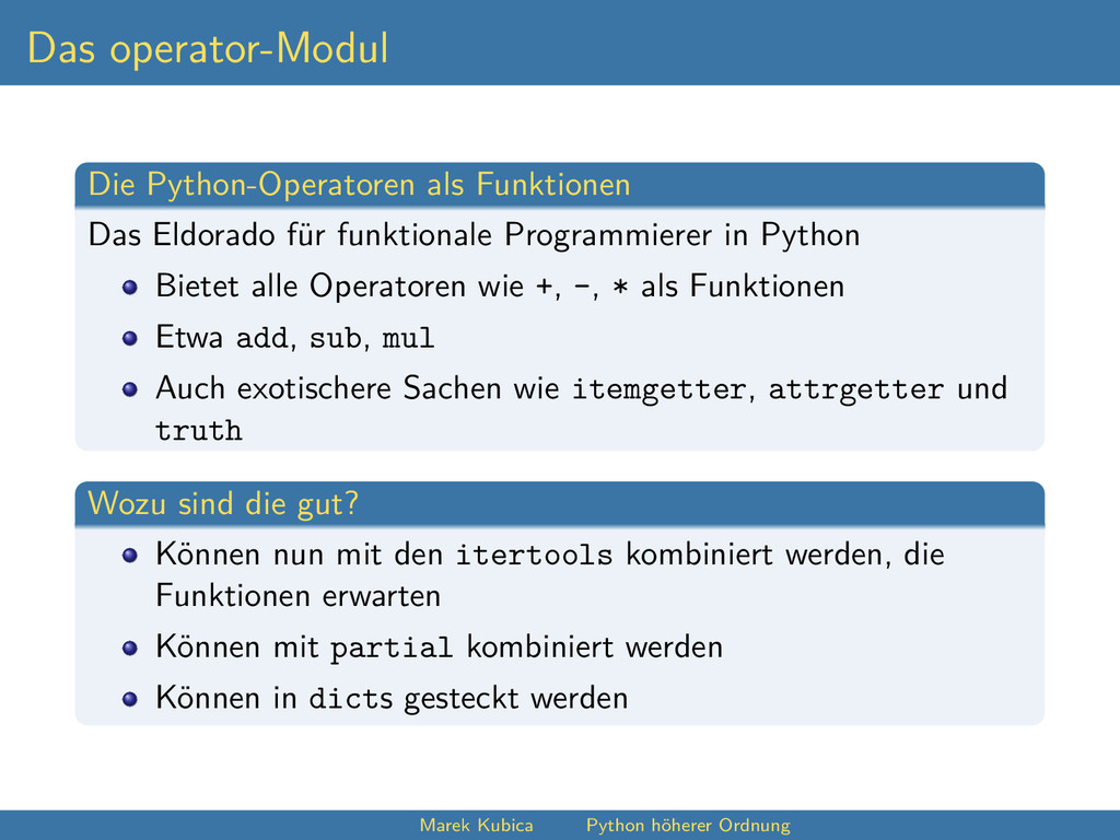 Das operator-Modul Die Python-Operatoren als Fu...