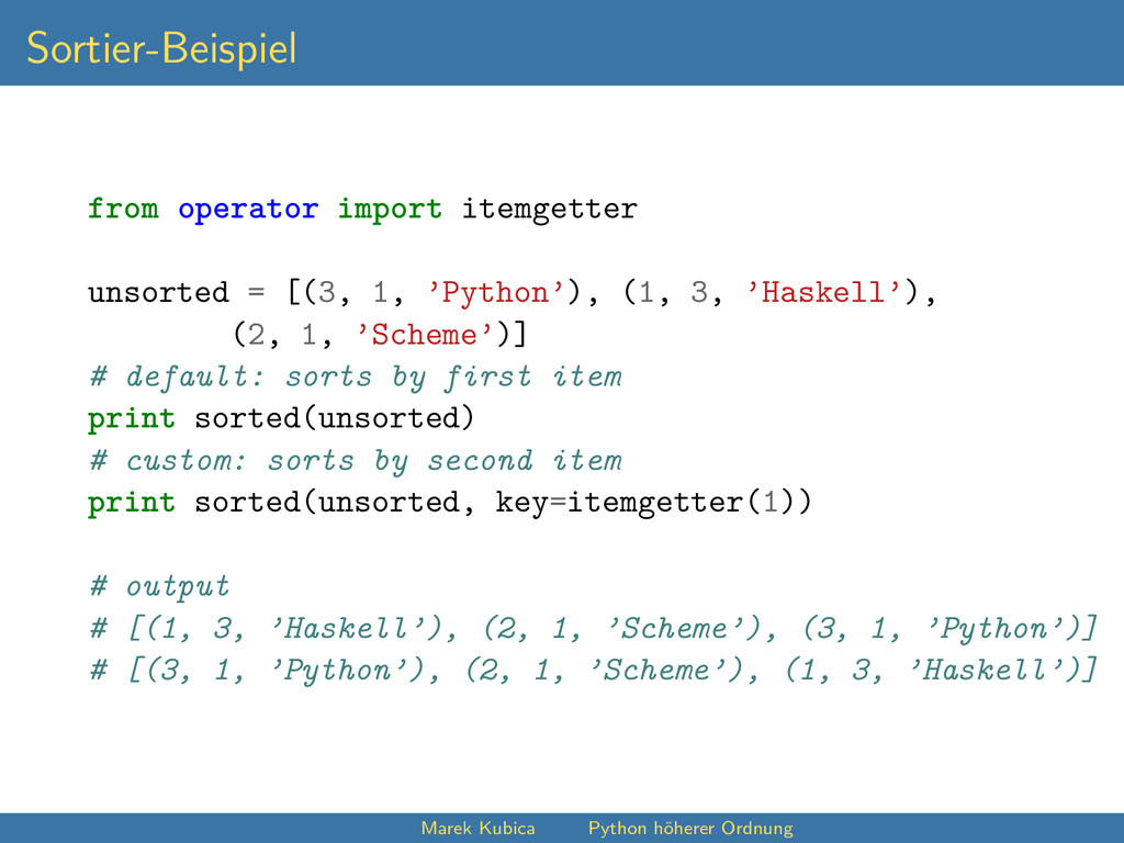 Sortier-Beispiel from operator import itemgette...