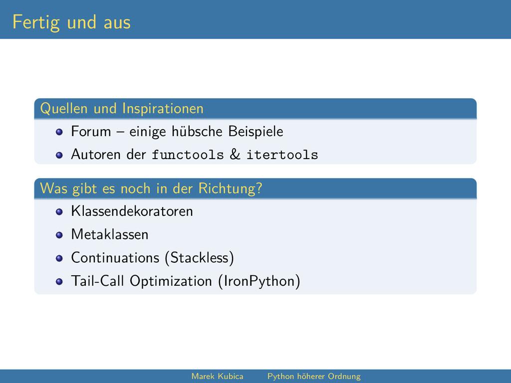 Fertig und aus Quellen und Inspirationen Forum ...
