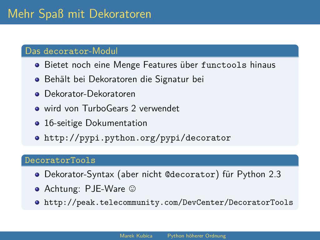 Mehr Spaß mit Dekoratoren Das decorator-Modul B...