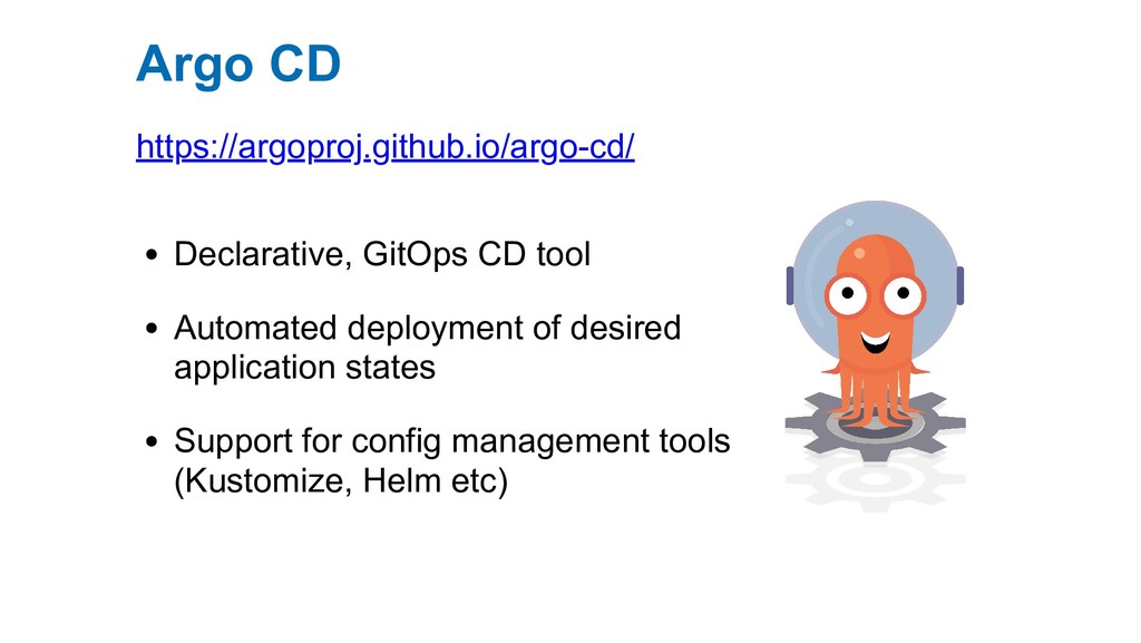 Declarative, GitOps CD tool Automated deploymen...