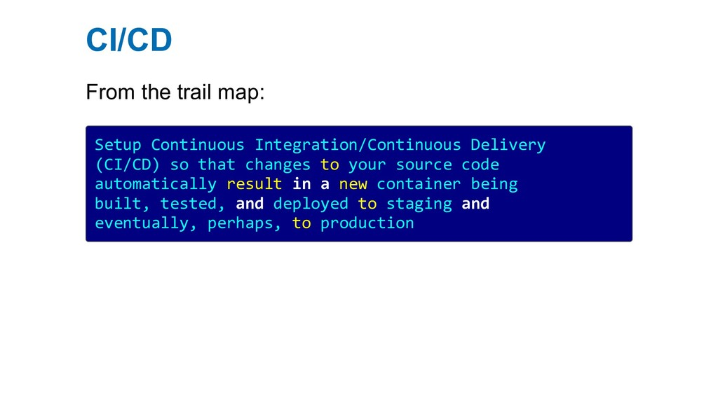 CI/CD From the trail map: Setup Continuous Inte...