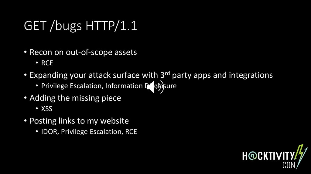 GET /bugs HTTP/1.1 • Recon on out-of-scope asse...