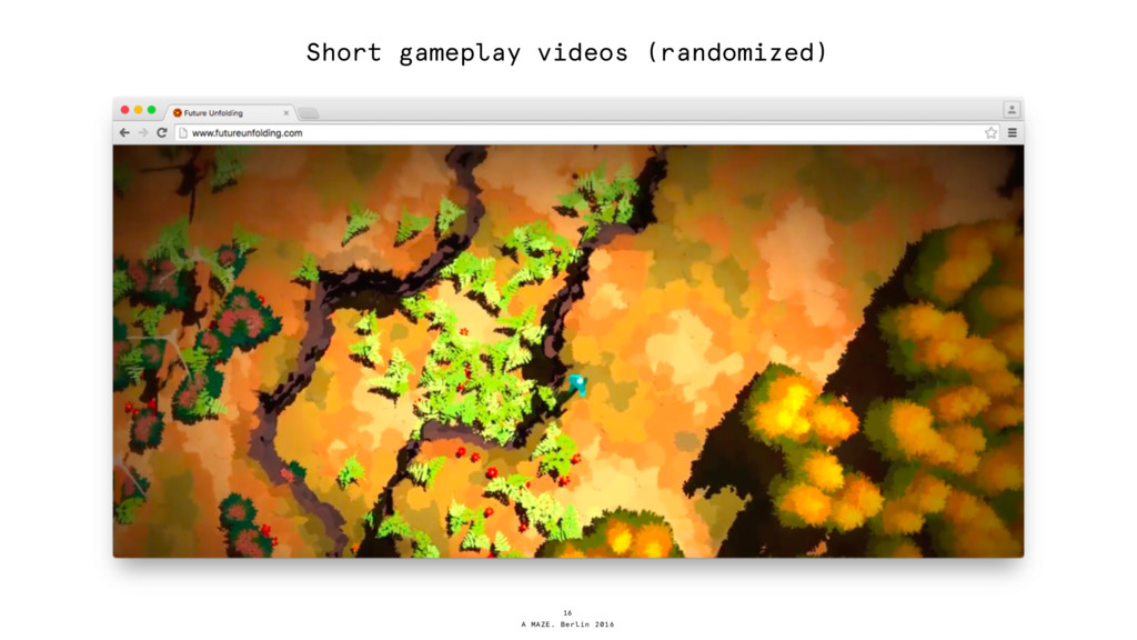 A MAZE. Berlin 2016 Short gameplay videos (rand...