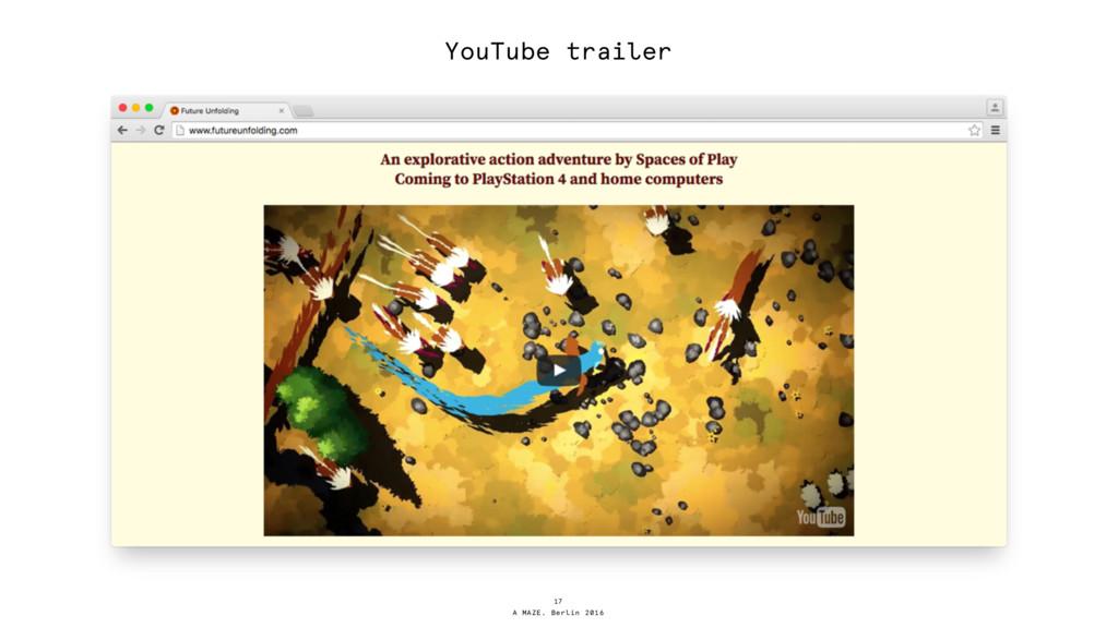A MAZE. Berlin 2016 17 YouTube trailer
