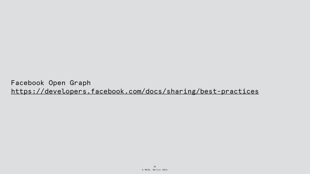 A MAZE. Berlin 2016 Facebook Open Graph https:/...