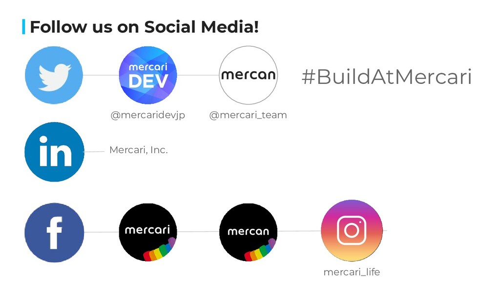 Follow us on Social Media! @mercaridevjp @merca...