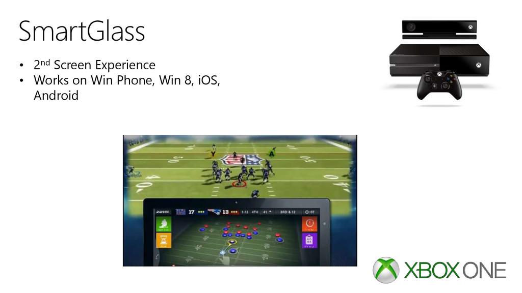 SmartGlass • 2nd Screen Experience • Works on W...