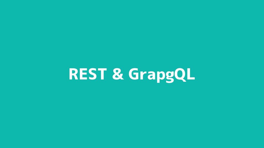 REST & GrapgQL