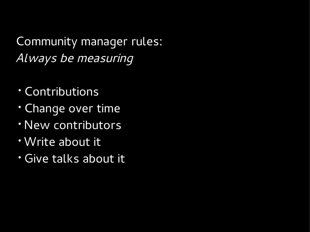 Community manager rules: Always be measuring • ...