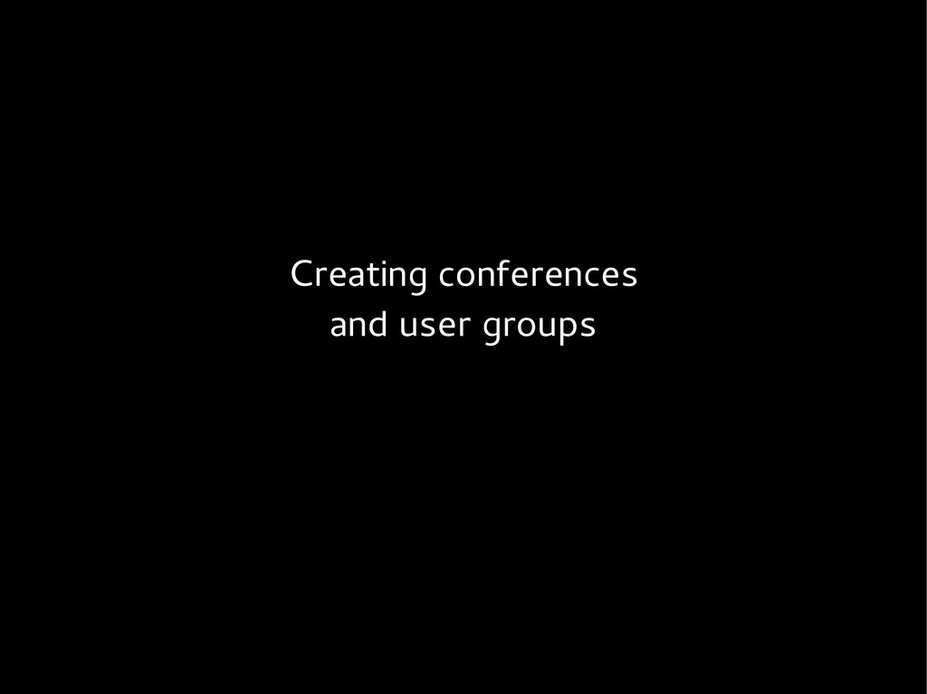 Creating conferences and user groups