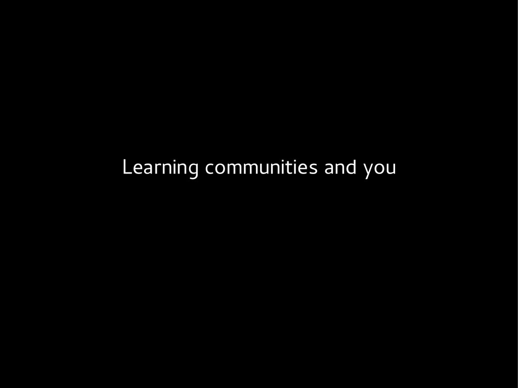 Learning communities and you