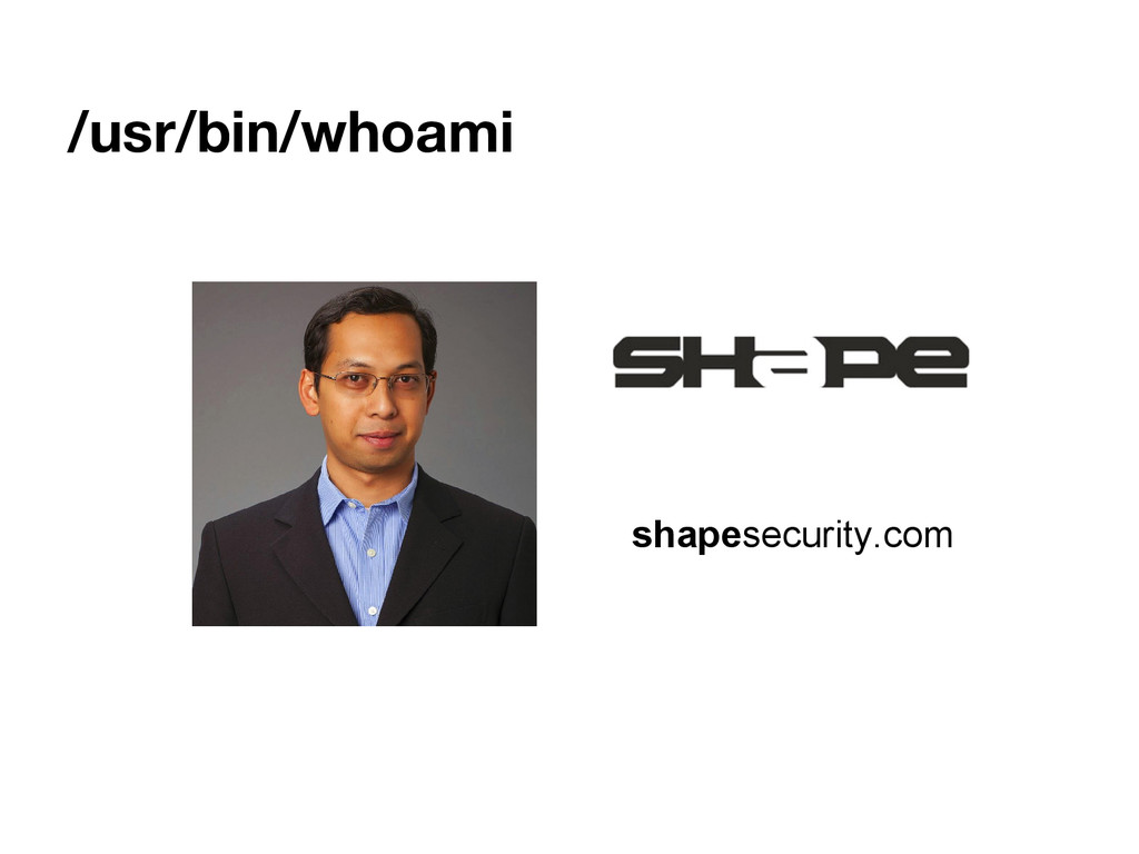 /usr/bin/whoami shapesecurity.com