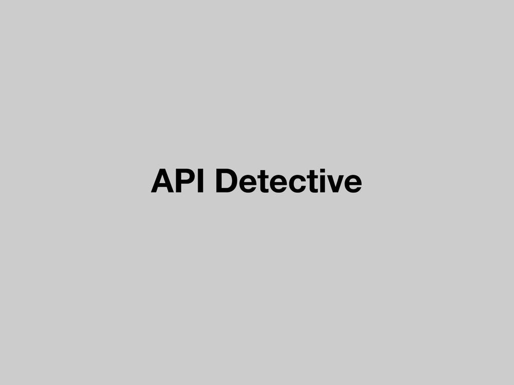API Detective