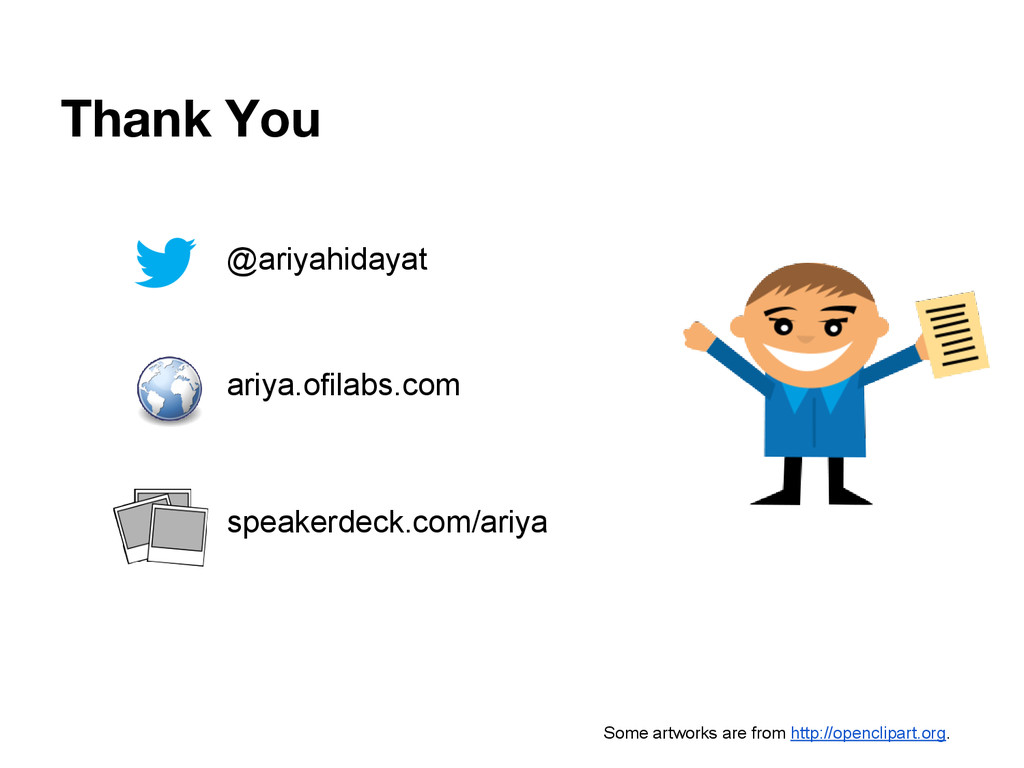 Thank You @ariyahidayat ariya.ofilabs.com speak...