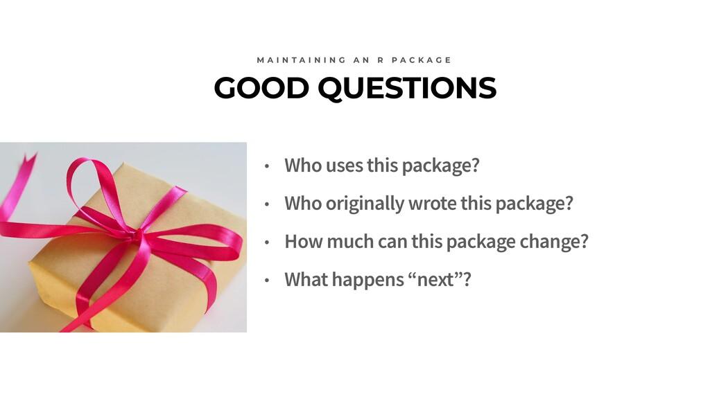 GOOD QUESTIONS M A I N T A I N I N G A N R P A ...