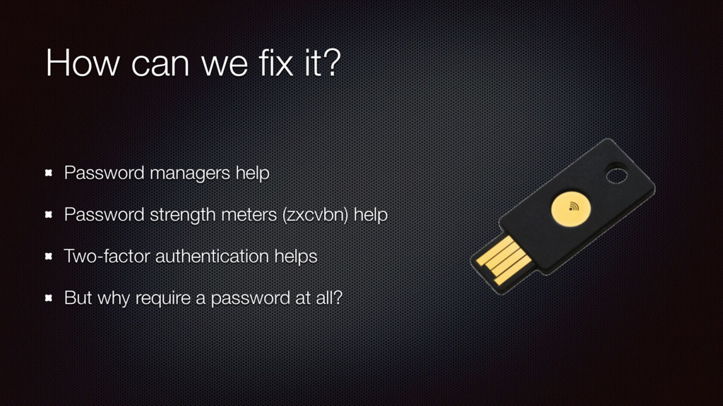 How can we fix it? Password managers help Passwo...