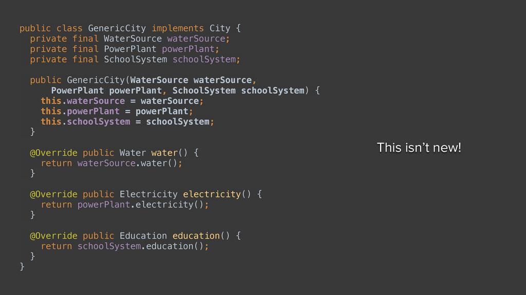 public class GenericCity implements City { pri...
