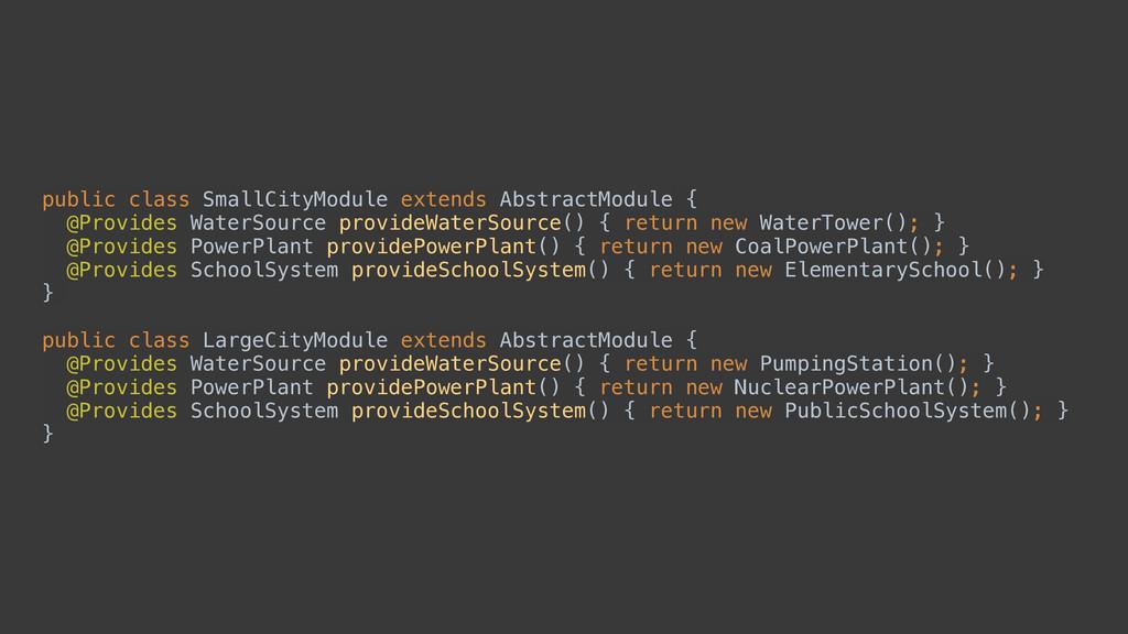 public class SmallCityModule extends AbstractMo...