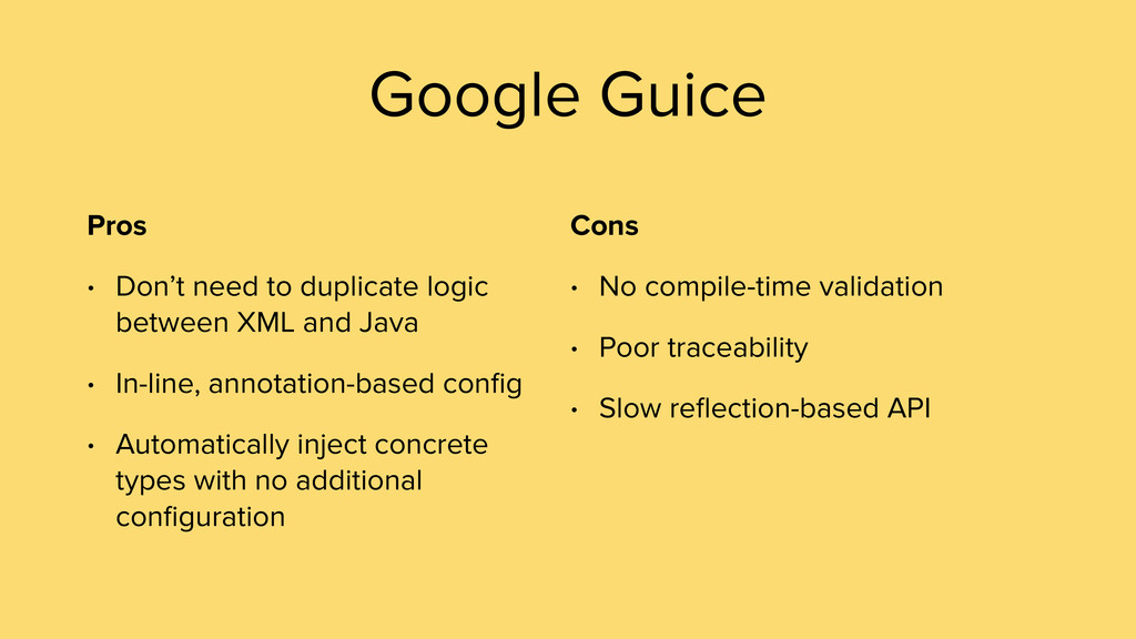 Pros • Don't need to duplicate logic between XM...