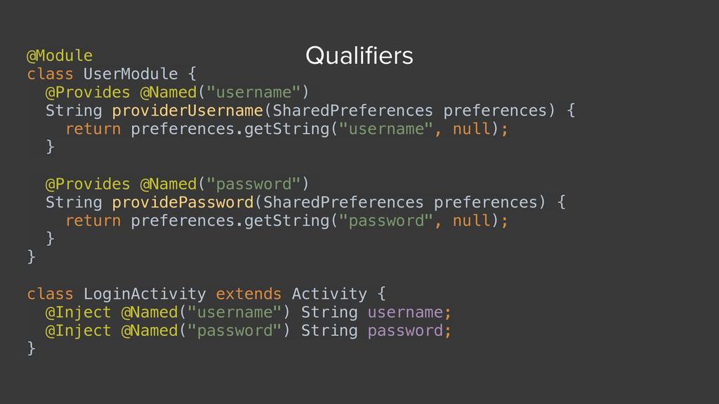 """@Module class UserModule { @Provides @Named(""""..."""