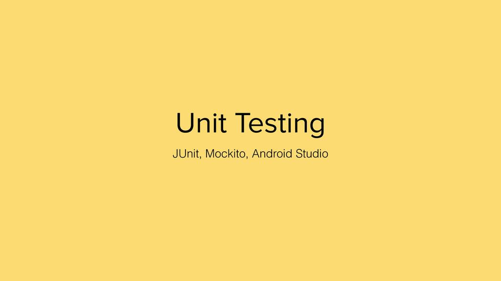 Unit Testing JUnit, Mockito, Android Studio