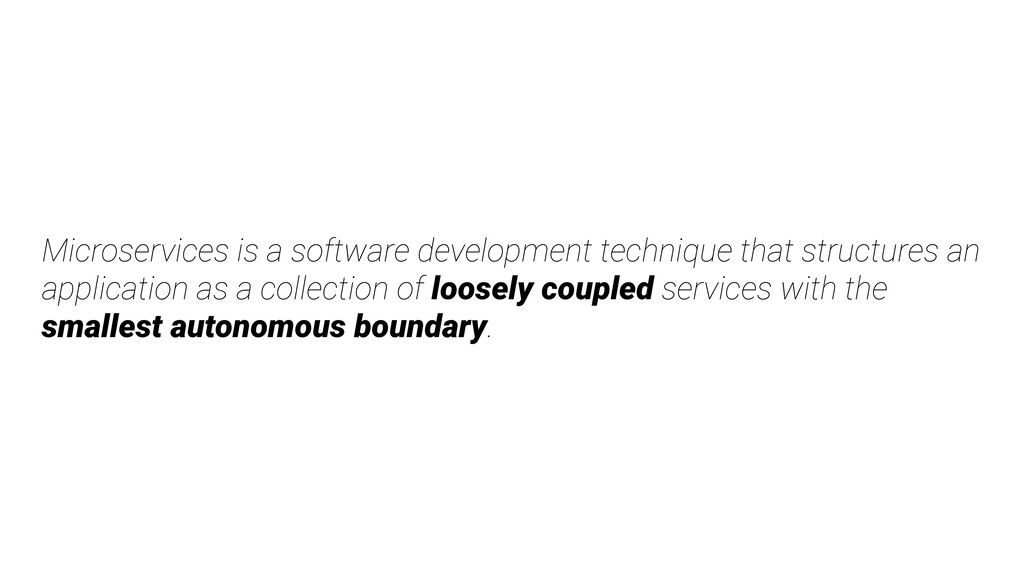 Microservices is a software development techniq...