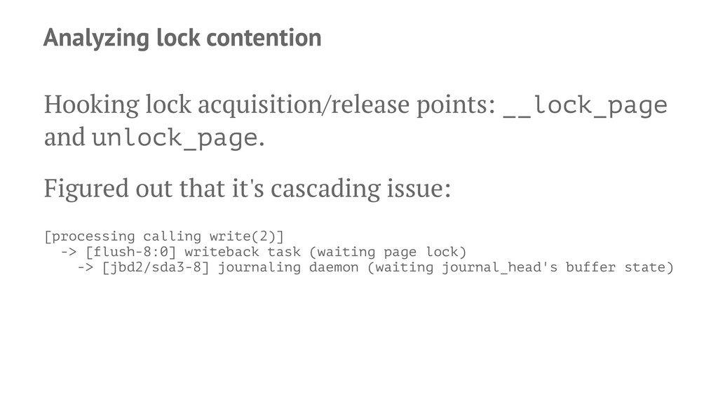 Analyzing lock contention Hooking lock acquisit...