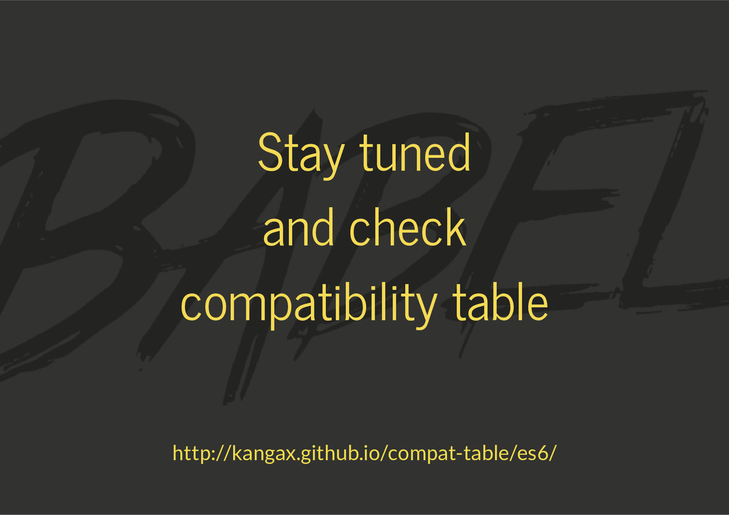 Stay tuned and check compatibility table http:/...
