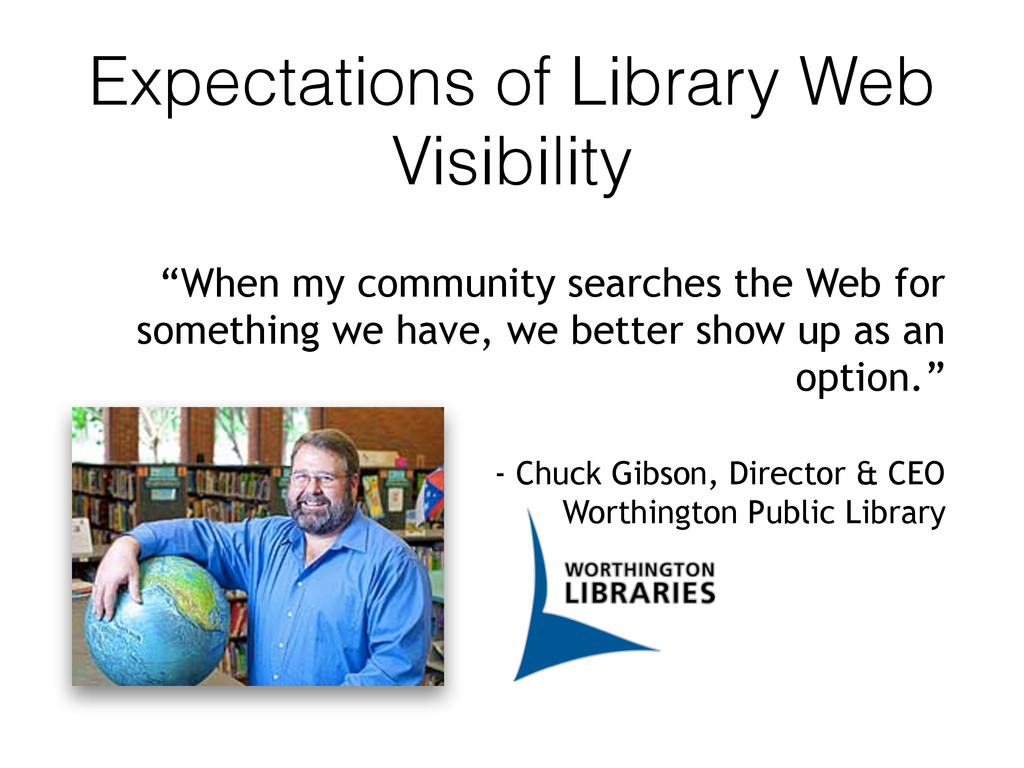 "Expectations of Library Web Visibility ""When my..."