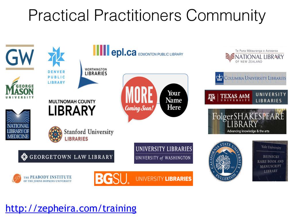 Practical Practitioners Community http://zephei...