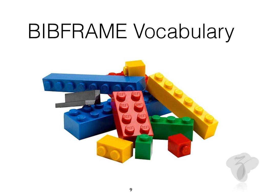 BIBFRAME Vocabulary 9