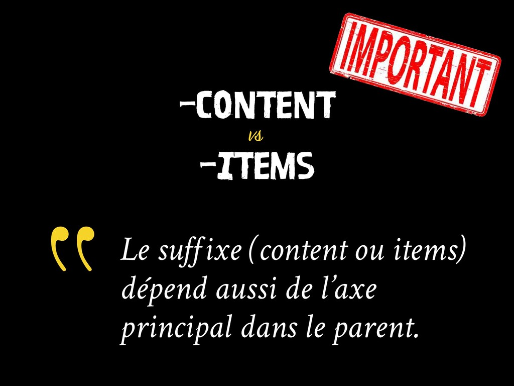 -CONTENT vs -ITEMS Le suffixe (content ou items...