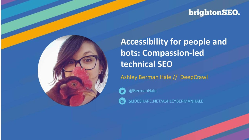 Accessibility for people and bots: Compassion-l...