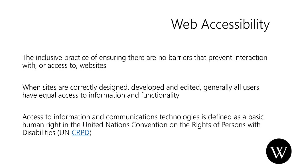 Web Accessibility The inclusive practice of ens...