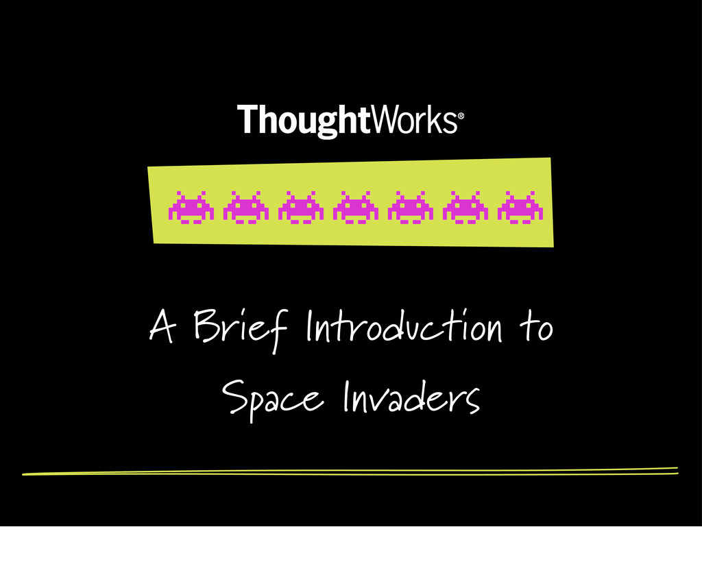 A Brief Introduction to Space Invaders