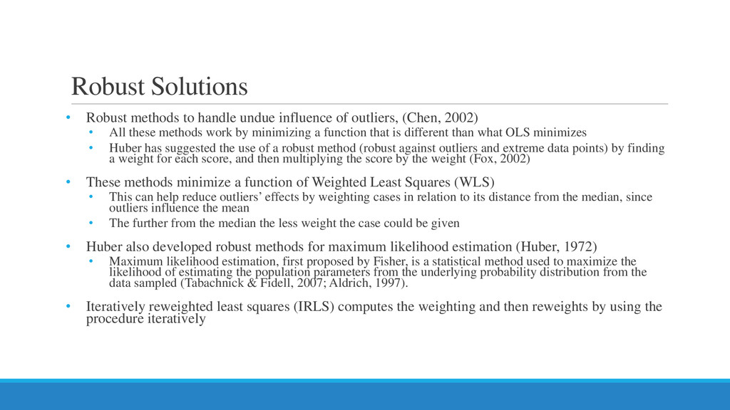 Robust Solutions • Robust methods to handle und...