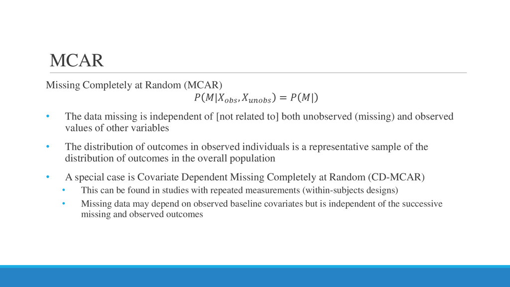 MCAR Missing Completely at Random (MCAR)    , 𝑢...