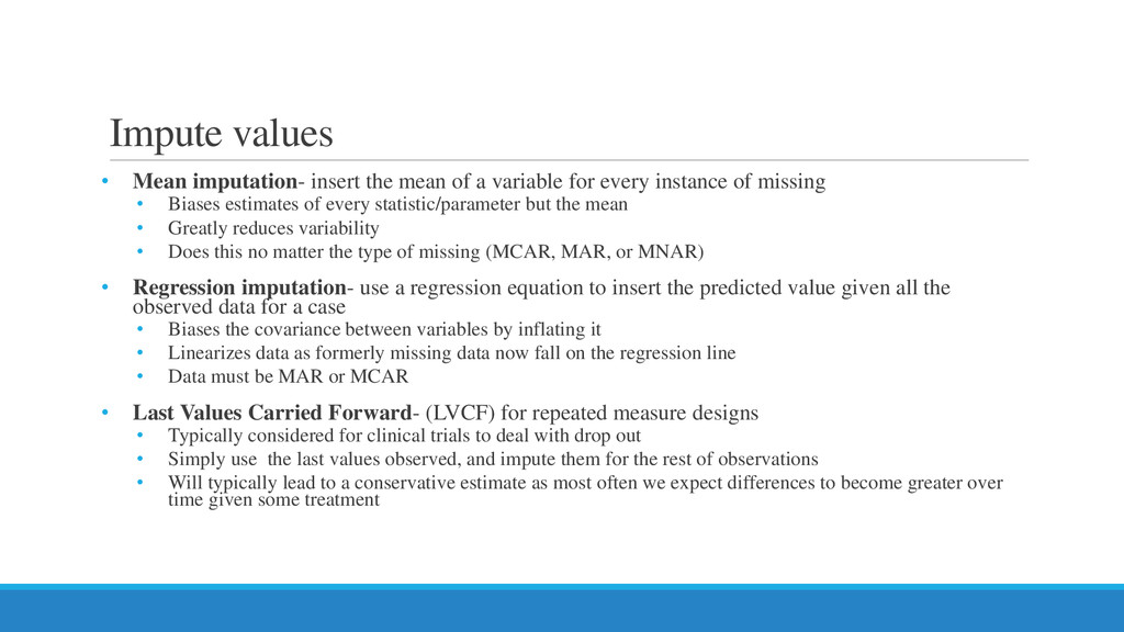 Impute values • Mean imputation- insert the mea...