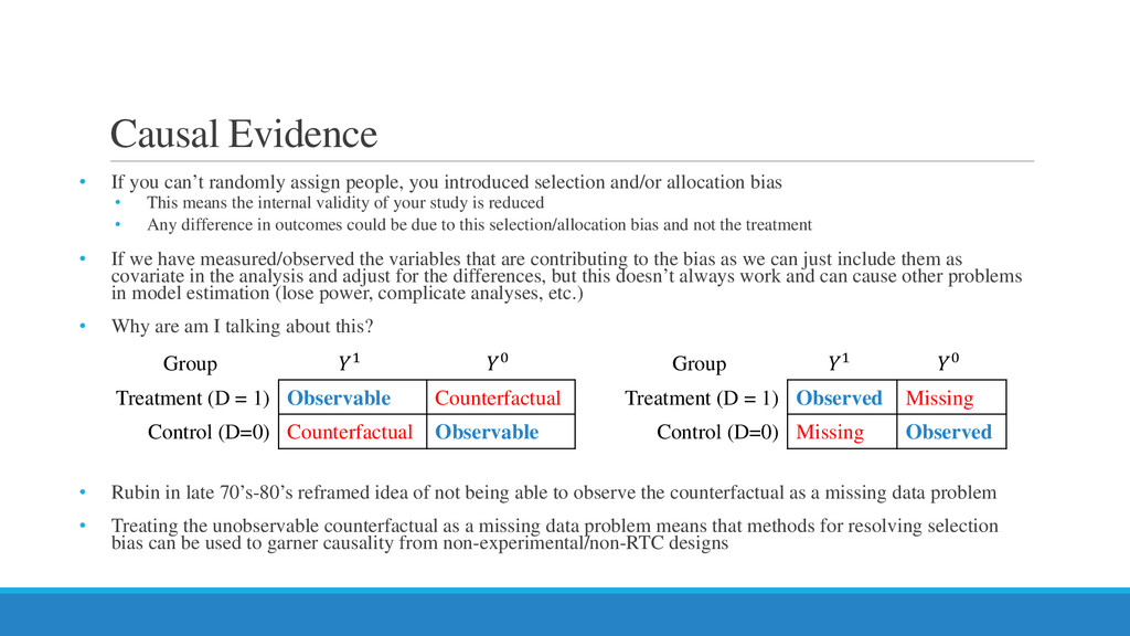 Causal Evidence • If you can't randomly assign ...