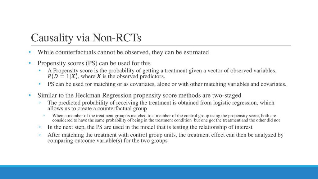 Causality via Non-RCTs • While counterfactuals ...