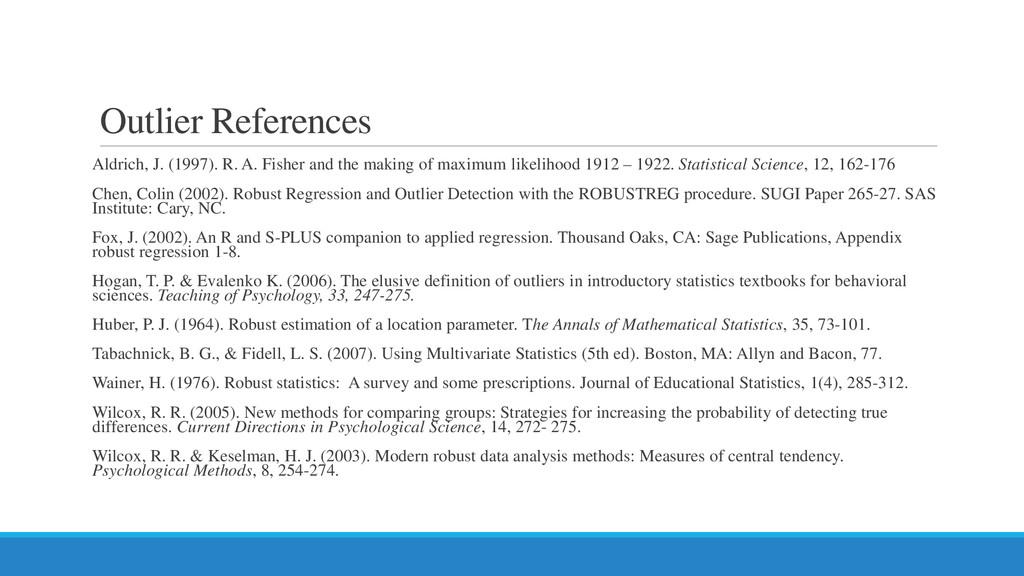 Outlier References Aldrich, J. (1997). R. A. Fi...